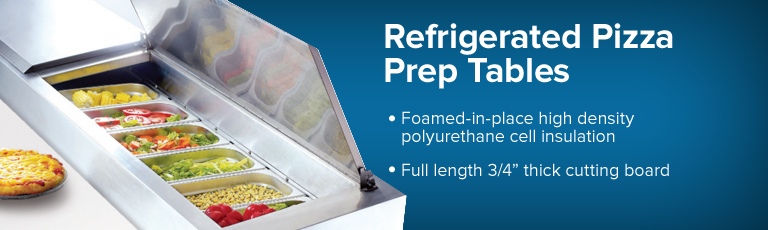 Refrigerated Pizza Prep Tables